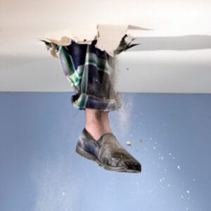 If you have put your foot through the ceiling you could have an accidental damage insurance claim.